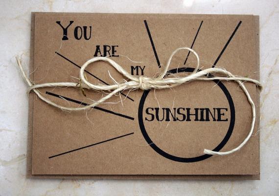 You Are My Sunshine -- Card & Envelope Set