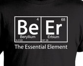 Beer The Essential Element  T-Shirt - Oktoberfest Birthday Christmas Gift