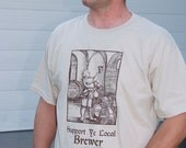 Support Ye Local Brewer - Beer Geek Tee Shirt - Oktoberfest Birthday Christmas Gift