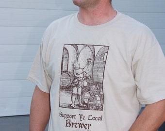 Support Ye Local Brewer - Beer Geek Tee Shirt - Oktoberfest Birthday Christmas Gift
