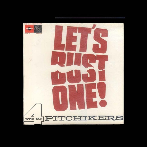 Barbershop Quartet - Vintage Record Album - A Cappella - Let's Bust One with the 4 Pitchikers -  1960s Chord LP -
