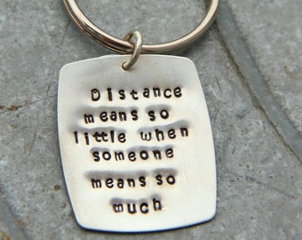 Sterling Distance Means so Little keychain - sterling  I miss You Key Chain - Message to Boyfriend- Men -I Miss You Gift- Long Distance