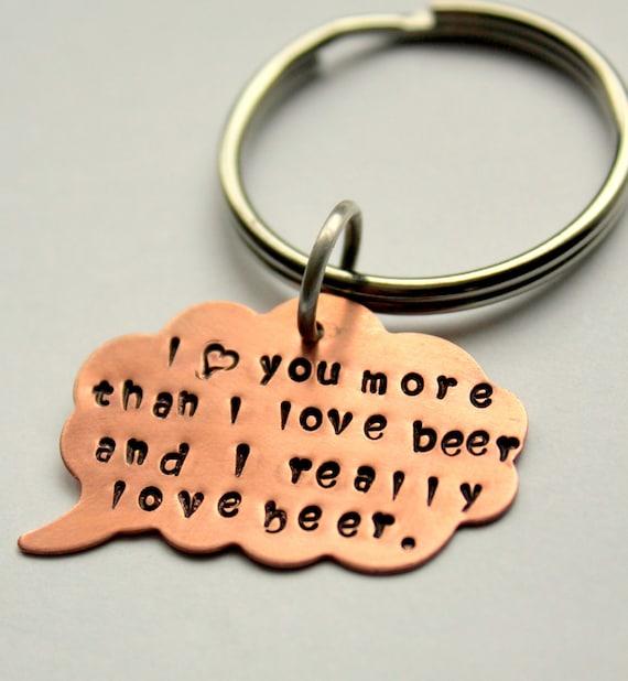 Funny Valentine, Boyfriend gift, Funny Valentines gift, I love You More Than Beer Custom Key Chain, Gift Boyfriend Girlfriend