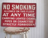 RESERVED for misspon - Vintage enamel metal industrial sign, NO SMOKING, white on red