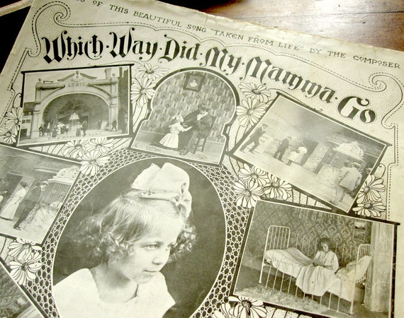 """Sheet music, """"Which Way Did My Mamma Go"""" with black and white photographs of little orphaned girl and Victorian interiors, antique 1908"""