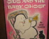 Gus and the Baby Ghost by Jane Thayer 1972 Hardback Cover