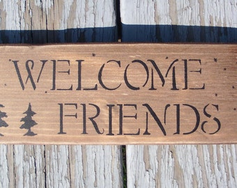 WELCOME FREINDS sign