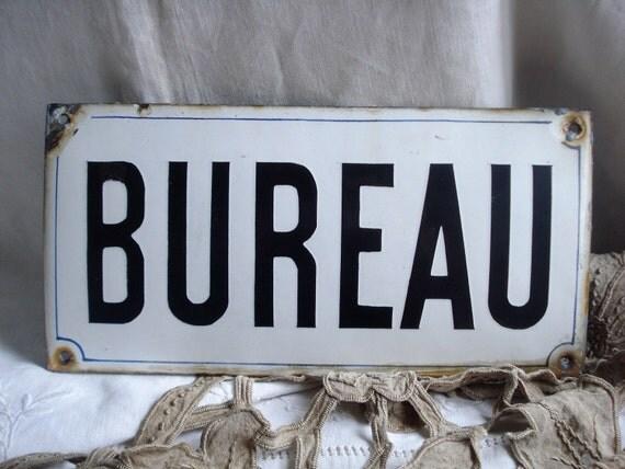 RESERVED for JAMES Vintage large french white enamel sign BUREAU