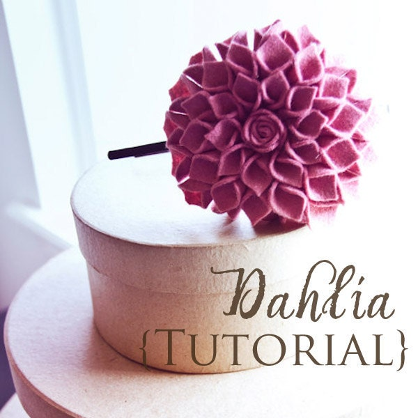 Flower Headband Tutorial: Felt Flower Dahlia Headband Tutorial Tutorial For This