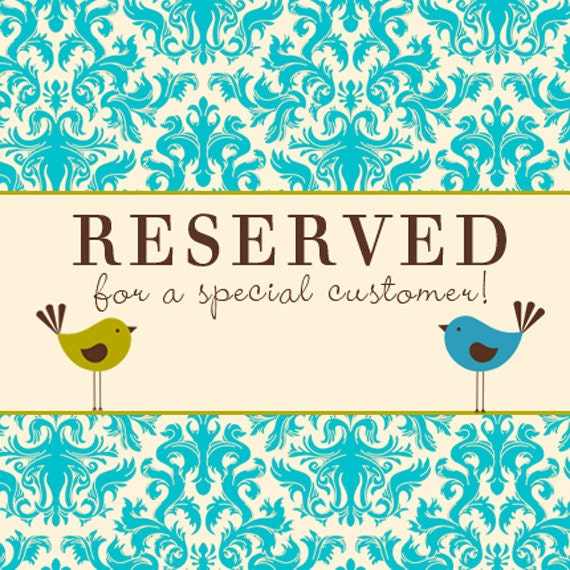Reserved for Jeannie Only