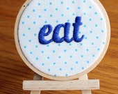 SHOP CLOSING 8/31 // Eat Vocabulary Hoop - 3 inch hoop // Ready to ship