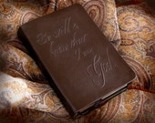 "Custom order for Brittany  Bible Leather Embossed ""Be Still & know...""  Custom bound"