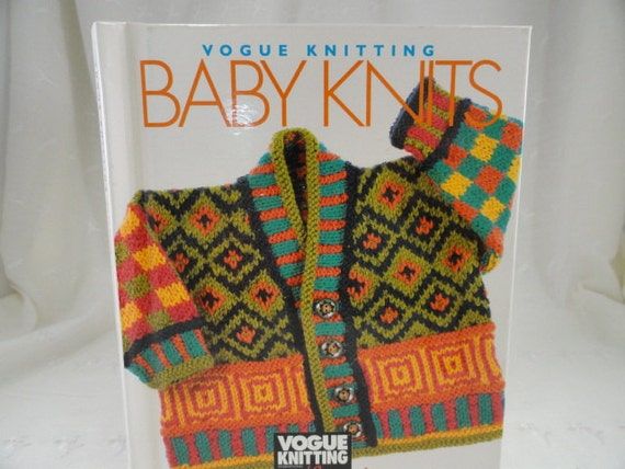 Vogue Knitting Book, Baby Knits, Knitting on the Go, First Edition