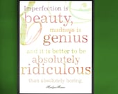 Imperfection Is Beauty- Marilyn Monroe