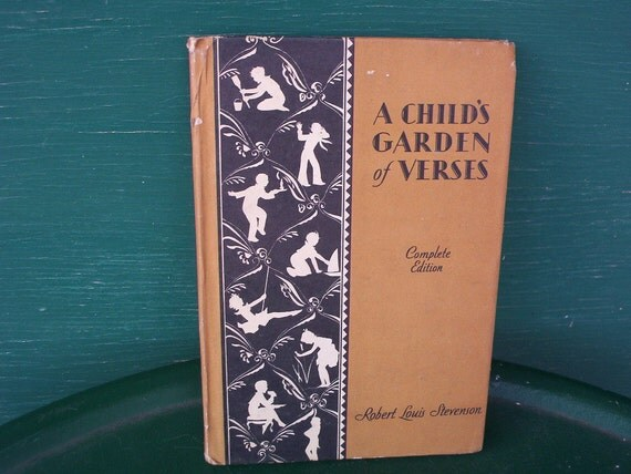 "Vintage ""A Childs Garden of Verses"" Book - 1931 Printing, By Robert Louis Stevenson"