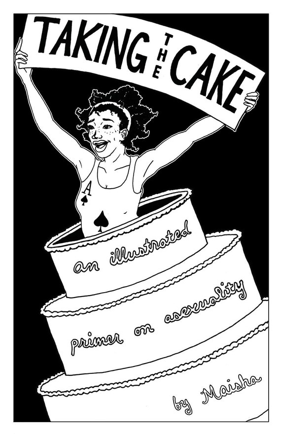 zine - Taking the Cake: An Illustrated Primer on Asexuality
