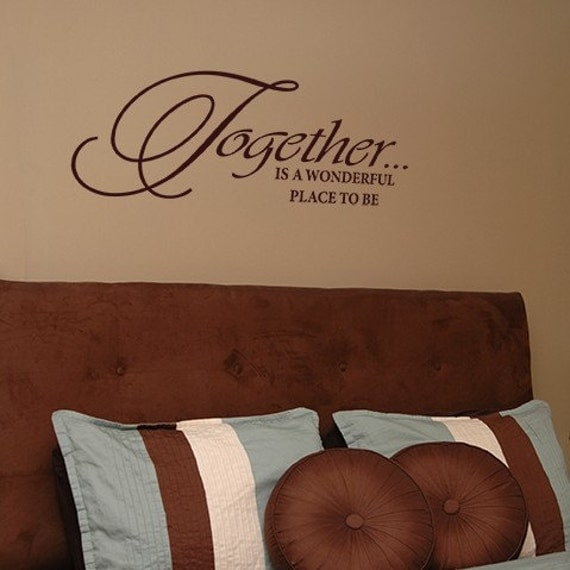 Items Similar To Together Is A Wonderful Place To Be Vinyl Wall Decal On Etsy