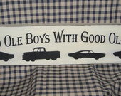 20% off, Good ole boys with good ole toys, primitive wood sign, man cave, garage, workshop