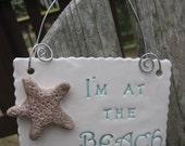 Ceramic Beach Sign