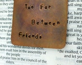 Personalized Bookmark - Hand Stamped and Antiqued Copper Bookmark - Friends  - Great  Gift! - Boyfriend Gift