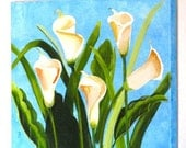 Calla Lilies - Original Artwork - International Shipping