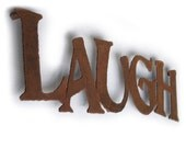 "Laugh metal wall art 33"" long - choose your color with rust accents patina - Live Love Laugh wall art - stand offs serve as hanging bracket"