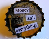 Money Isn't Everything Recycled Bottlecap Necklace