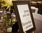 You Are My Very Favorite Person Art Print - CUSTOM COLORS