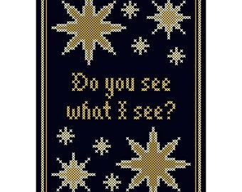 Do You See What I See - Cross Stitch Chart