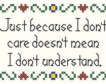 Just Because I Don't Care - Subversive Sampler Cross Stitch Chart