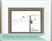 Personalized family birds on a wire - 8 x 10 - Makes a great anniversary gift or baby shower gift
