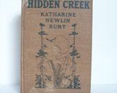 Antique Books - Hidden Creek by Katharine Newlin Burt