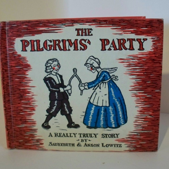 Vintage Children's Book - Thanksgiving Story - The Pilgrims' Party