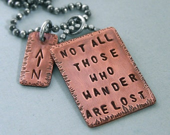 Tolkien Quote Necklace - Hand Stamped Copper and Sterling Silver - Not all those who wander are lost