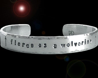 Fierce as a Wolverine - Arya Stark Aluminum Cuff Bracelet - Hand Stamped - Three Eighths Inch