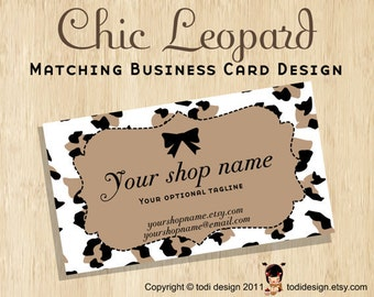 Business Card design to match Chic Leopard Premade shop set