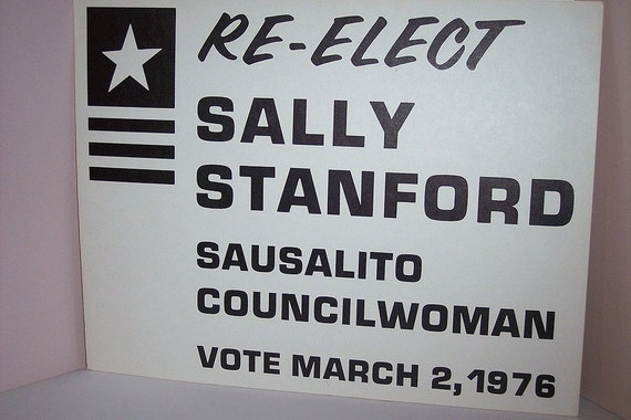 CUSTOM FOR DAVID -- ReElect Sally Stanford Sign