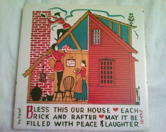 OOAK 6 X 6 Inch Old Tile Hotplate Trivet Bless This House May it be Filled With Peace and Laughter Mosaics Back Splash Stepping Stone