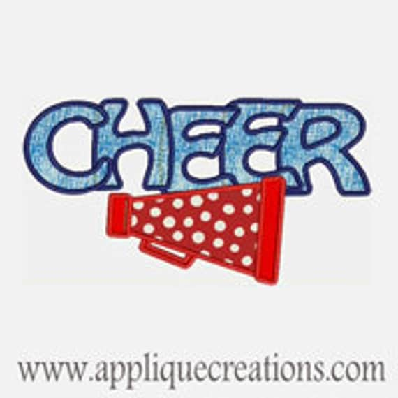 Cheer...Embroidery Applique Design...Two sizes for 5x7 and 6x9 hoops...Item1508.