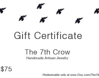 Gift Certificate - 75 dollars for 70 dollars