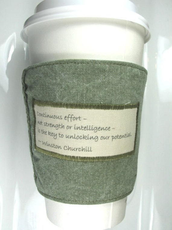 Coffee Cup Cozy / Coffee Cozy - Continuous effort Quote by Winston Churchill