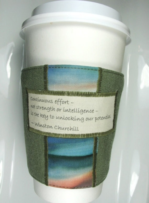Coffee Cup Cozy - Winston Churchill Unlocking our Potential Quote