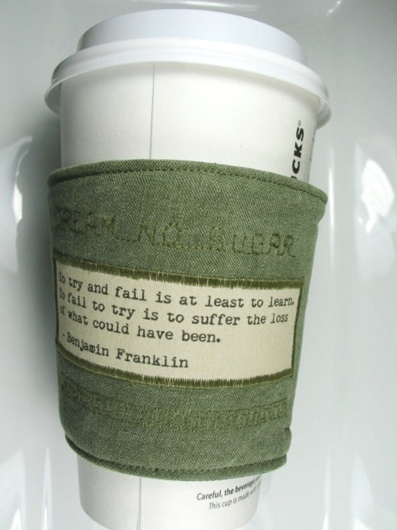 Coffee Cozy with To Try Quote by Benjamin Franklin