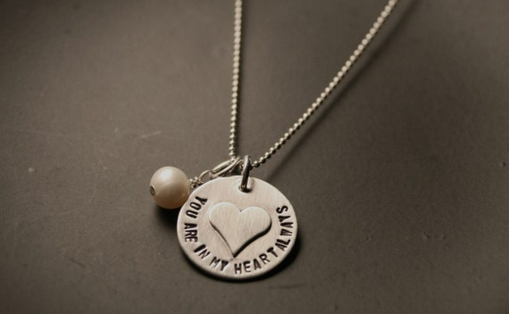 You are in my heart sterling silver handstamped name, mom necklace, memory necklace