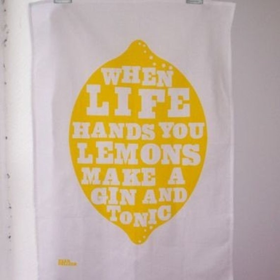 When Life Hands You Lemons - Tea Towel