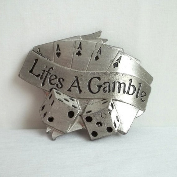 Lifes a Gamble Dice & Card Belt Buckle