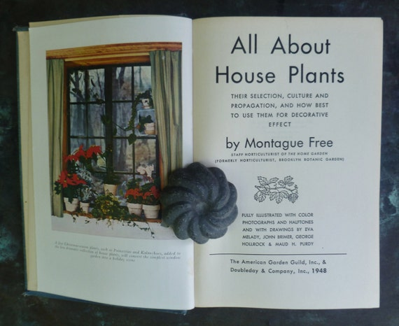 RESERVED. All About House Plants. Vintage Hardcover Book. 1946.
