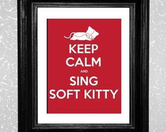 "CLEARANCE - Keep Calm and Sing Soft Kitty Poster Print- 11x14"" in Red, plus bonus 8x10 Navy Poster"