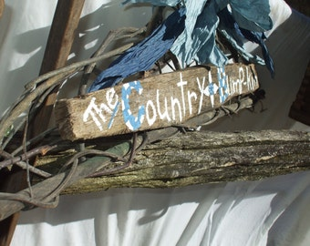 Wall or Porch - The Country Bumpkin rustic sign and twig decor