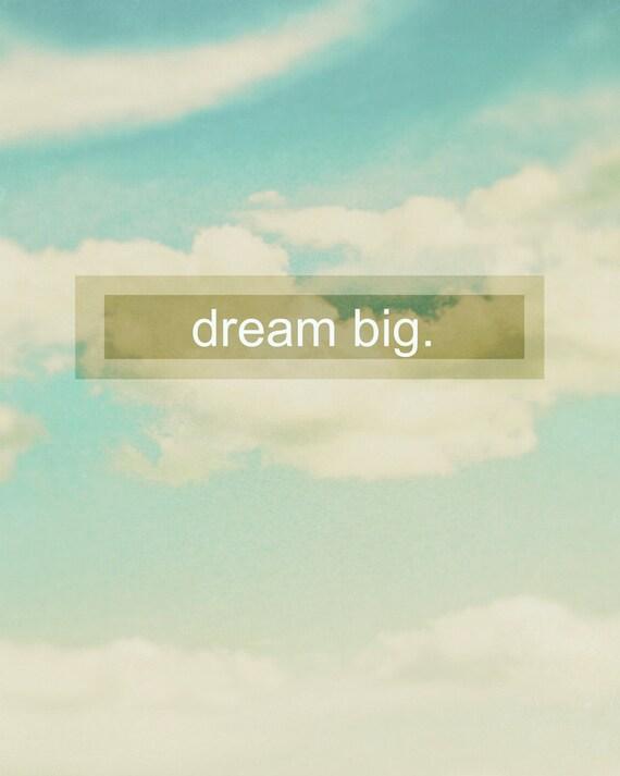 Typography Dream words clouds sky positivity nursery  - 8x10 art photography print by Dawn Smith